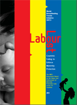 Labour Lost – Countries Failing to Enforce Maternity Protection- The Assessment Report on the Status and Enforcement of Maternity Protection Laws across 57 countries -2015